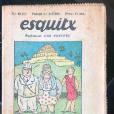 Tebeos: ESQUITX - SUPLEMENT D'EN PATUFET - Nº46 (B) UN MILLONARI ESPAVILAT. Lote 294825523