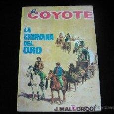 Tebeos: EL COYOTE Nº72....J.MALLORQUI.....EDICIONES CID. Lote 5474345