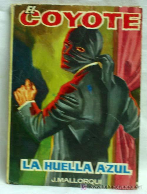 EL COYOTE Nº 39 LA HUELLA AZUL EDICIONES CID 1961 (Tebeos y Comics - Cliper - El Coyote)