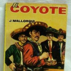 Tebeos: EL COYOTE Nº 46 EL ENEMIGO DEL COYOTE EDICIONES CID 1962. Lote 5217075