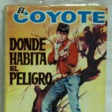 Tebeos: EL COYOTE Nº 124 DONDE HABITA EL PELIGRO EDICIONES CID 1963. Lote 5219324