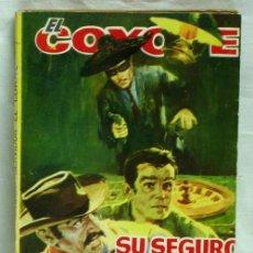 Tebeos: EL COYOTE Nº 139 SU SEGURO SERVIDOR EL COYOTE EDICIONES CID 1963. Lote 5236901