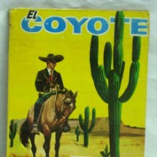 Tebeos: EL COYOTE Nº 167 EPISODIO EN MONTERREY ED CID 1964. Lote 5237085