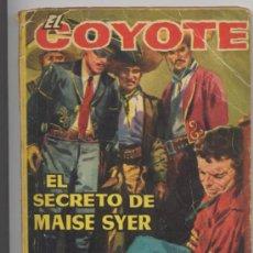 Tebeos: EL COYOTE - Nº 30 - *EL SECRETO DE MAISE SYER* - J. MALLORQUI 1961. Lote 25940369