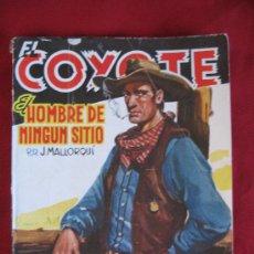 Tebeos: EL COYOTE - EL HOMBRE DE NINGUN SITIO - J.MALLORQUI - EDICIONES CLIPER. Lote 9311736