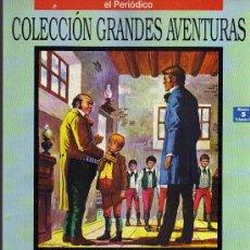 Tebeos: VIDA Y AVENTURAS DE NICOLÁS NICKLEBY - DICKENS - COL. GRANDES AVENTURAS Nº 5 VOL. 3 - EL PERIODICO. Lote 10321965