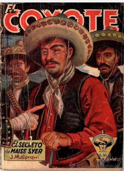 EL COYOTE # 25 - EL SECRETO DE MAISE SYER - J.MALLORQUI Y F.BATET - QUEROMON EDITORES - AÃ'O 1949 (Tebeos y Comics - Cliper - El Coyote)