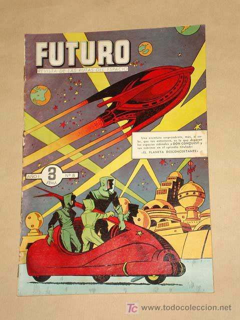 FUTURO Nº 8. EDICIONES CLIPER 1957. DON CONQUEST. JIM STALWART. RAF. SEGURA. RIPOLL G. +++ (Tebeos y Comics - Cliper - Otros)