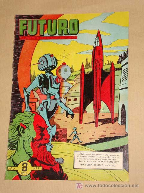 FUTURO Nº 9. EDICIONES CLIPER 1957. DON CONQUEST. JIM STALWART. RAF. SEGURA. RIPOLL G. +++ (Tebeos y Comics - Cliper - Otros)