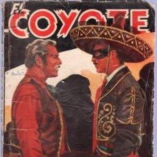 Tebeos: EL COYOTE Nº 21. J. MALLORQUI. LOS JARRONES DEL VIRREY.. Lote 25820627