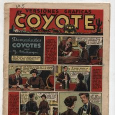 Tebeos: EL COYOTE Nº 5. EDITORIAL CLIPER 1947.. Lote 24869285