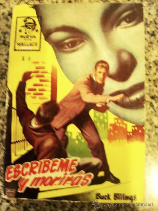 ESCRIBEME Y MORIRAS, POR BUCK BILLINGS - Nº 12 - NUEVA SERIE WALLACE - CLIPER - ESPAÑA - RARO!! (Tebeos y Comics - Cliper - Otros)