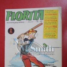Tebeos: FLORITA: AÑO VII Nº 319 - EDICIONES CLIPER, DISTRIBUIDORES GERPLA . Lote 27375942