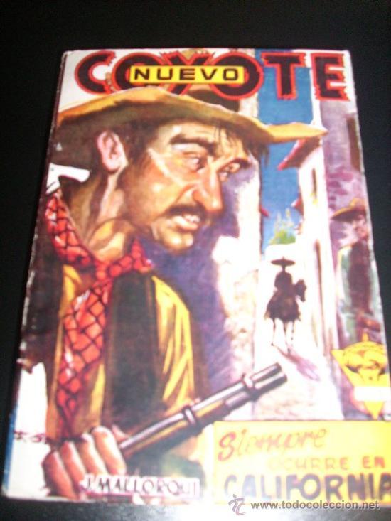 NUEVO COYOTE Nº 18 - SIEMPRE OCURRE EN CALIFORNIA, POR J. MALLORQUÍ - CLIPER - ESPAÑA (Tebeos y Comics - Cliper - El Coyote)