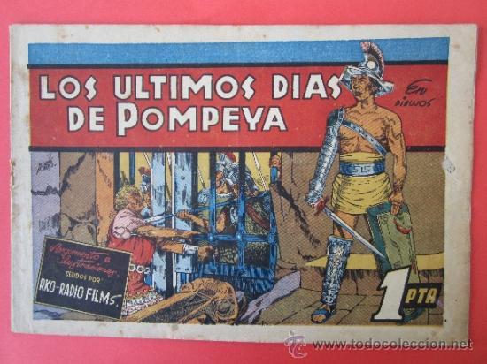 PELICULAS FAMOSAS ,- LOS ULTIMOS DIAS DE POMPEYA , RKO-RADIO FILMS , EDICIONES CLIPER (Tebeos y Comics - Cliper - Otros)