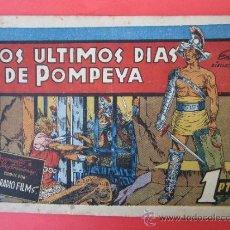 Tebeos: PELICULAS FAMOSAS ,- LOS ULTIMOS DIAS DE POMPEYA , RKO-RADIO FILMS , EDICIONES CLIPER. Lote 30818278