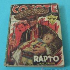 Tebeos: EL COYOTE. J. MALLORQUI. RAPTO - CUANDO EL COYOTE CASTIGA - OTRA VEZ EL COYOTE - LA HUELLA AZUL. Lote 32434044