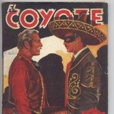Tebeos: EL COYOTE Nº 21 - LOS JARRONES DEL VIRREY - J. MALLORQUI 1945. Lote 33637403