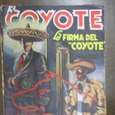 Tebeos: EL COYOTE- LA FIRMA DEL COYOTE- POR F. MALLORQUI Nº 41. Lote 34989071