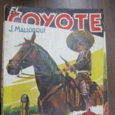 Tebeos: EL COYOTE -- LA ULTIMA BALA -- POR J. MALLORQUI Nº67. Lote 35005975