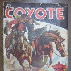 Tebeos: EL COYOTE --AL SERVICIO DEL COYOTE-- POR J. MALLORQUI Nº22. Lote 35006484