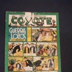 Tebeos: EL COYOTE - GUERRA DE LOBOS - Nº 11 - EDIC. CLIPER - ORIGINAL - . Lote 36142677