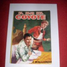 Tebeos: EDICIONES CID EL COYOTE (J.MALLORQUI) NUMERO 15. Lote 36167410