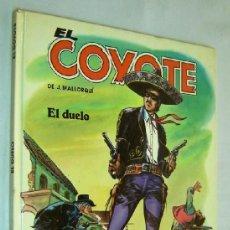 Tebeos: EL COYOTE-J.MALLORQUÍ-Nº2-EL DUELO - COMICS FORUM 1983-TAPA DURA. Lote 36575856