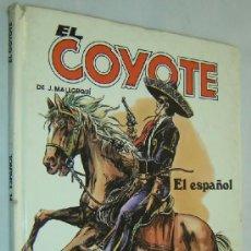 Tebeos: EL COYOTE-J.MALLORQUÍ-Nº5-EL ESPAÑOL - COMICS FORUM 1983-TAPA DURA. Lote 36575869