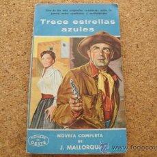 Tebeos: TRECE ESTRELLAS AZULES COLECCION NOVELAS DEL OESTE - JOSÉ MALLORQUÍ. EDIT. CLIPER - AÑOS 50 . Lote 37685609