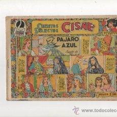 Tebeos: CUENTOS SELECTOS CISNE Nº18.EL PAJARO AZUL.EDICIONES FLORITA.1949. Lote 38526643