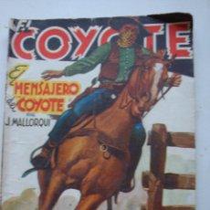 Tebeos: EL COYOTE J. MALLORQUÍ Nº 91 ¨EL MENSAJERO DEL COYOTE¨EDICIONES CLIPER 1949. Lote 39330040