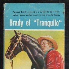 Tebeos: NOVELAS DEL OESTE. J. MALLORQUI. BRADY EL TRANQUILO. Nº 54. EDICIONES CLIPER. Lote 39714161