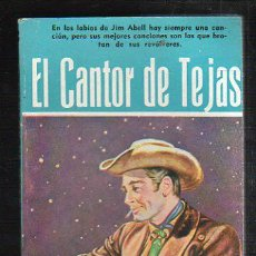 Tebeos: NOVELAS DEL OESTE. J. MALLORQUI. EL CANTOR DE TEJAS. Nº 33. EDICIONES CLIPER. Lote 39714206