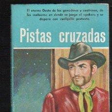 Tebeos: NOVELAS DEL OESTE. J. MALLORQUI. PISTAS CRUZADAS. Nº 63. EDICIONES CLIPER. Lote 39714227