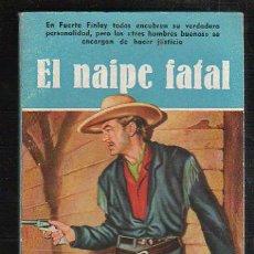 Tebeos: NOVELAS DEL OESTE. J. MALLORQUI. EL NAIPE FATAL. Nº 45. EDICIONES CLIPER. Lote 39714256