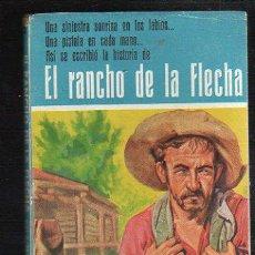Tebeos: NOVELAS DEL OESTE. J. MALLORQUI. EL RANCHO DE LA FLECHA. Nº 5. EDICIONES CLIPER. Lote 57095765