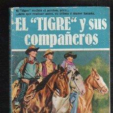 Tebeos: NOVELAS DEL OESTE. J. MALLORQUI. EL TIGRE Y SUS COMPAÑEROS. Nº 6. EDICIONES CLIPER. Lote 57095779