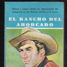 Tebeos: NOVELAS DEL OESTE. J. MALLORQUI. EL RANCHO DEL AHORCADO. Nº 52. EDICIONES CLIPER. Lote 39714486