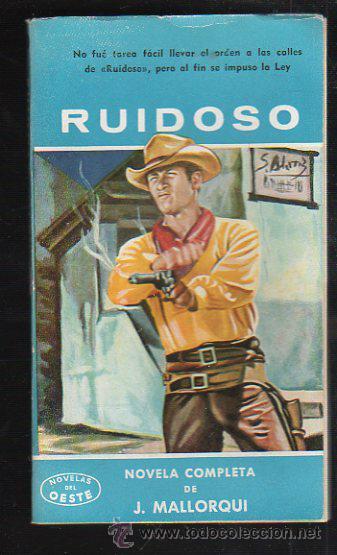 NOVELAS DEL OESTE. J. MALLORQUI. RUIDOSO. Nº 50. EDICIONES CLIPER (Tebeos y Comics - Cliper - Otros)
