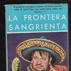 Livros de Banda Desenhada: NOVELAS DEL OESTE. J. MALLORQUI. LA FRONTERA SANGRIENTA. Nº 44. EDICIONES CLIPER. Lote 39714597
