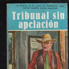 Tebeos: NOVELAS DEL OESTE. J. MALLORQUI. TRIBUNAL SIN APELACION. Nº 47. EDICIONES CLIPER. Lote 39714603