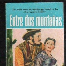 Tebeos: NOVELAS DEL OESTE. J. MALLORQUI. ENTRE DOS MONTAÑAS. Nº 37. EDICIONES CLIPER. Lote 39714623