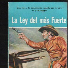 Tebeos: NOVELAS DEL OESTE. J. MALLORQUI. LA LEY DEL MAS FUERTE. Nº 38. EDICIONES CLIPER. Lote 39715041
