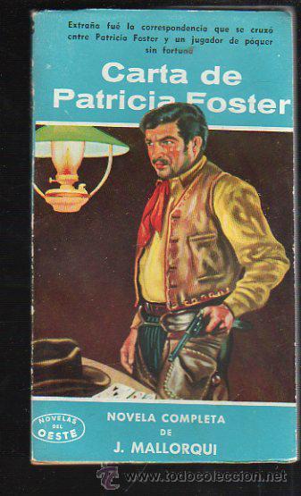 NOVELAS DEL OESTE. J. MALLORQUI. CARTA DE PATRICIA FOSTER. Nº 58. EDICIONES CLIPER (Tebeos y Comics - Cliper - Otros)