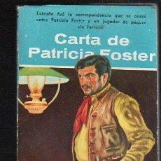 Livros de Banda Desenhada: NOVELAS DEL OESTE. J. MALLORQUI. CARTA DE PATRICIA FOSTER. Nº 58. EDICIONES CLIPER. Lote 39715175
