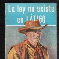 Tebeos: NOVELAS DEL OESTE. J. MALLORQUI. LA LEY NO EXISTE EN LATIGO. Nº 21. EDICIONES CLIPER. Lote 39715226