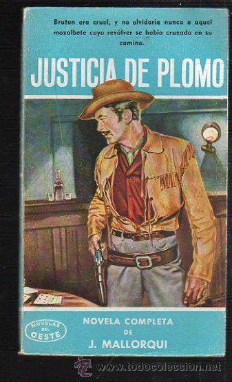 NOVELAS DEL OESTE. J. MALLORQUI. JUSTICIA DE PLOMO. Nº 24. EDICIONES CLIPER (Tebeos y Comics - Cliper - Otros)