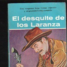 Tebeos: NOVELAS DEL OESTE. J. MALLORQUI. EL DESQUITE DE LOS LARANZA. Nº 57. EDICIONES CLIPER. Lote 39715286