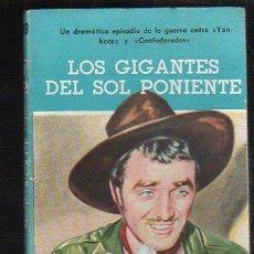 Tebeos: NOVELAS DEL OESTE. J. MALLORQUI. LOS GIGANTES DEL SOL PONIENTE. Nº 69. EDICIONES CLIPER. Lote 39715318
